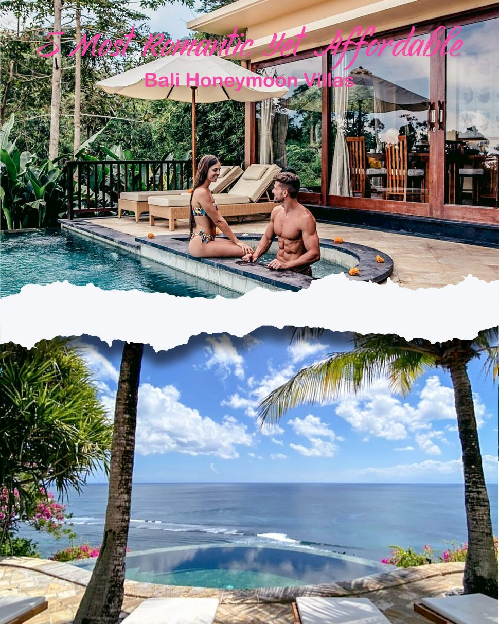 5 Most Romantic Yet Affordable Bali Honeymoon Villas Bali Tour Packages And Honeymoon Itinerary Travel Agent In Bali